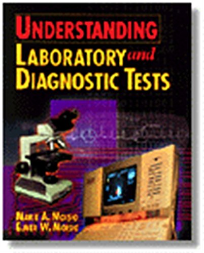 Understanding Laboratory & Diagnostic Tests (The Health Information Management Series) (0827378548) by Marie A Moisio; Elmer W. Moisio