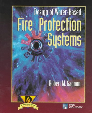 9780827378834: Design of Water-Based Fire Protection Systems