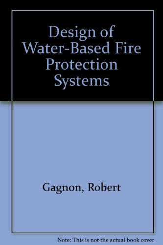 9780827378841: Design of Water-Based Fire Protection Systems
