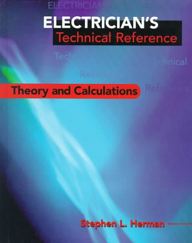 9780827378858: Electrician's Technical Reference: Electrical Theory and Calculations
