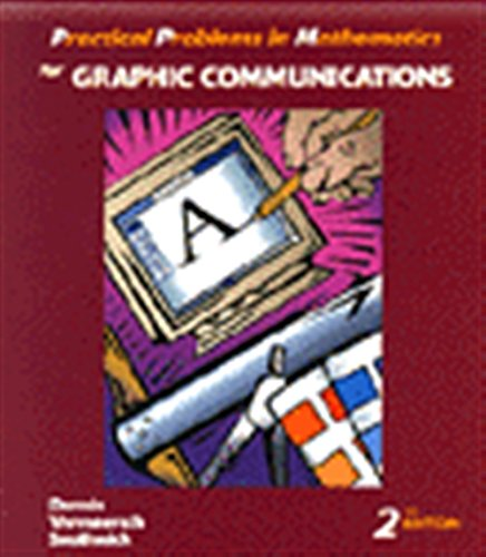 9780827379466: Practical Problems in Mathematics for Graphic Communications (Practical Problems In Mathematics Series)