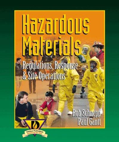 Hazardous Materials - Regulations, Response and Site Operations