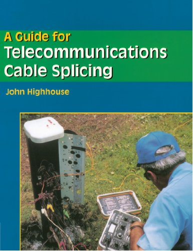 9780827380660: A Guide For Telecommunications Cable Splicing