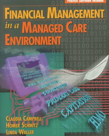 9780827381339: Financial Management in a Managed Care Environment (Delmar's Health Information Management Series)