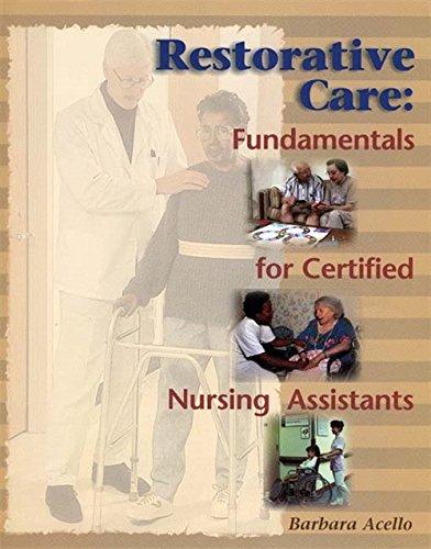 9780827381414: Restorative Care: Fundamentals for the Certified Nursing Assistant