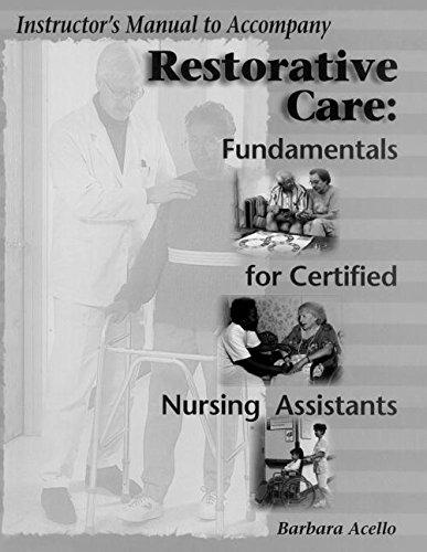 9780827381421: Restorative Care: Fundamentals for Certified Nursing Assistants
