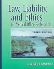 9780827381834: Law, Liability And Ethics for Medical Office Professionals