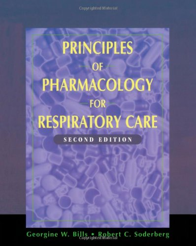 9780827382992: Principles Of Pharmacology For Respiratory Care