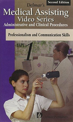 9780827383050: Delmar's Medical Assisting Video Series Tape 1: Introduction to Medical Assisting, Professionalism, Communication Skills (Delmar's Medical Assisting Series, Tape 1)
