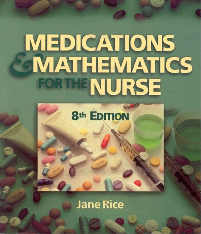9780827383289: Medications and Math for the Nurse