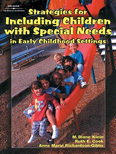 Strategies for Including Children with Special Needs: M. Diane Klein;