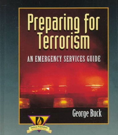 9780827383975: Preparing for Terrorism: An Emergency Services Guide