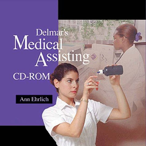 Delmar's Medical Assisting CD-ROM (0827384041) by Thomson Delmar Learning