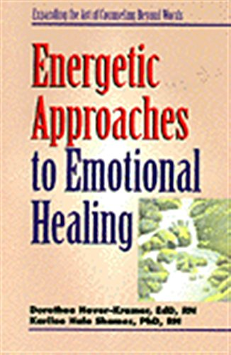 Energetic Approaches to Emotional Healing: Hover-Kramer, Dorothea & Karilee Halo Shames
