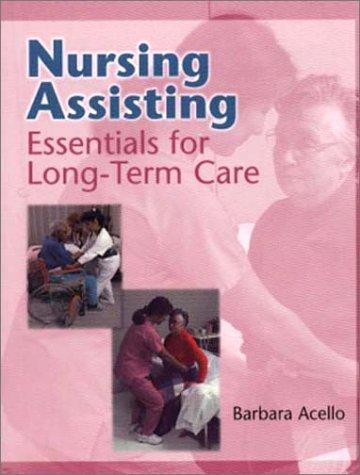 9780827384507: Nursing Assisting: Essentials of Long-Term Care