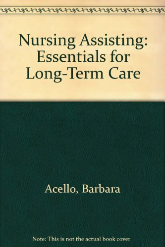 9780827384514: Nursing Assisting: Essentials for Long-Term Care