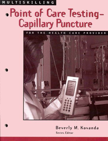 9780827384538: Multiskilling: Point Of Care Testing for the Health Care Provider (Delmar's Multiskilling Series)