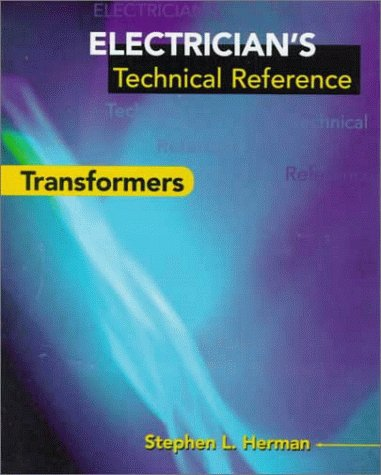 9780827384965: Electrician's Technical Reference: Transformers