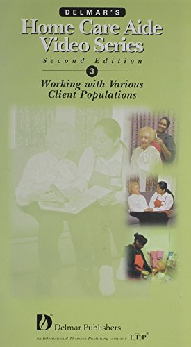 Delmar's Home Care Aide Video Series VHS Tape 3: Care of Different Client Populations (Delmar&...