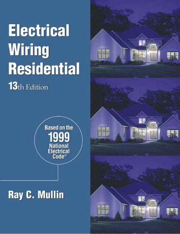 9780827386075: Electrical Wiring Residential -- SC (Electrical Wiring, Residential, 13th ed)