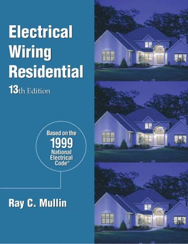 9780827386105: Electrical Wiring Residential -- HC (13th ed)