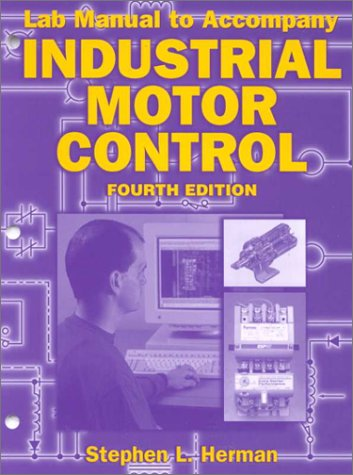 9780827386426: Lab Manual to Accompany Industrial Motor Control