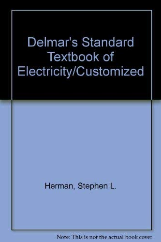 9780827386464: Delmar's Standard Textbook of Electricity/Customized