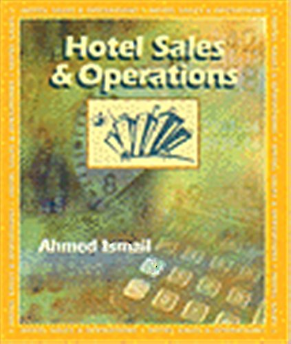 Hotel Sales and Operations: Ismail, Ahmed