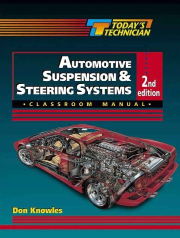9780827386495: Today's Technician: Automotive Suspension and Steering Systems