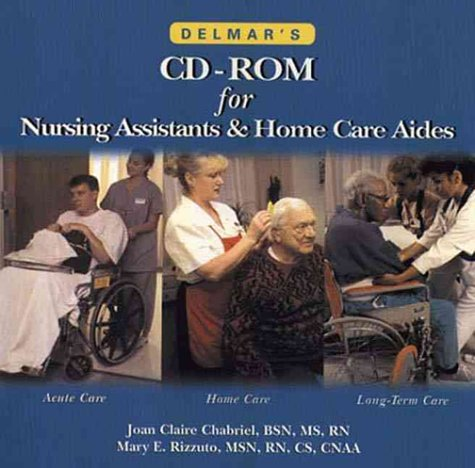 Delmar's CD-ROM for Nursing Assistants and Home Care Aides (0827390645) by Delmar, Cengage Learning