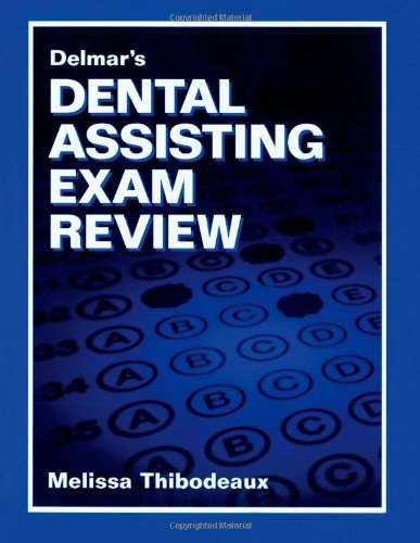 9780827390713: Delmar's Dental Assisting Exam Review (Test Preparation)