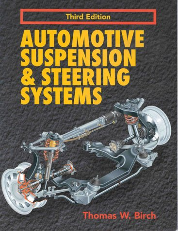 9780827390997: Automotive Suspension and Steering Systems