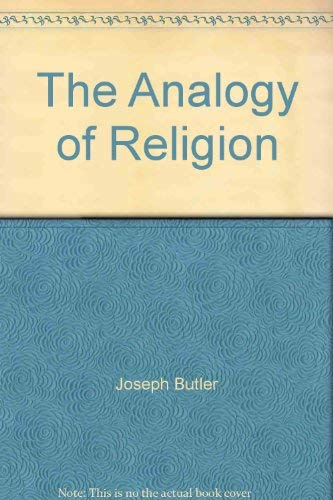 The Analogy of Religion [Hardcover] by Butler, Joseph: Joseph Butler