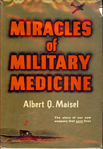 9780827442344: Miracles of Military Medicine.