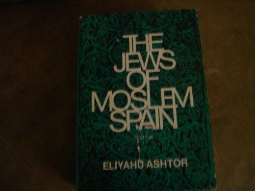 9780827600171: The Jews of Moslem Spain, Vol. 1