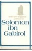 Selected Religious Poems of Solomon ibn Gabirol: Solomon Ibn Gabriol