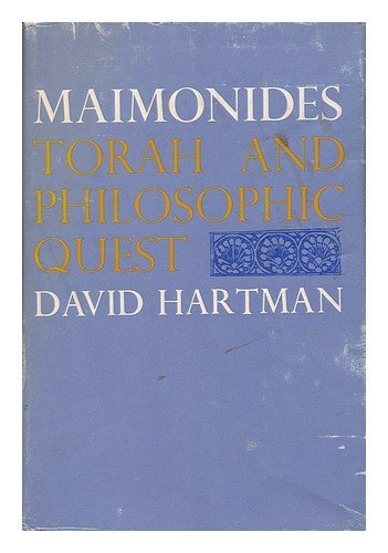 9780827600836: Maimonides : Torah and Philosophic Quest / David Hartman ; Foreword by Shlomo Pines
