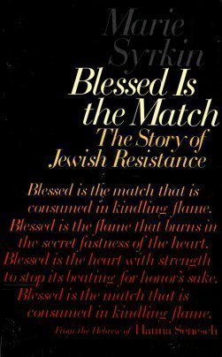 9780827600867: Blessed Is the Match: The Story of Jewish Resistance