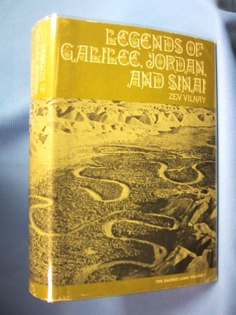 9780827601062: Legends of Galilee, Jordon and Sinai (The Sacred Land: Vol. 3)