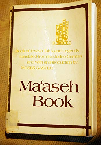 Ma'Aseh Book: Book of Jewish Tales and: Gaster