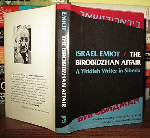 9780827601918: The Birobidzhan Affair: A Yiddish Writer in Siberia