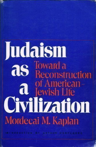 9780827601949: Judaism as a Civilization: Towards a Reconstruction of American-Jewish Life