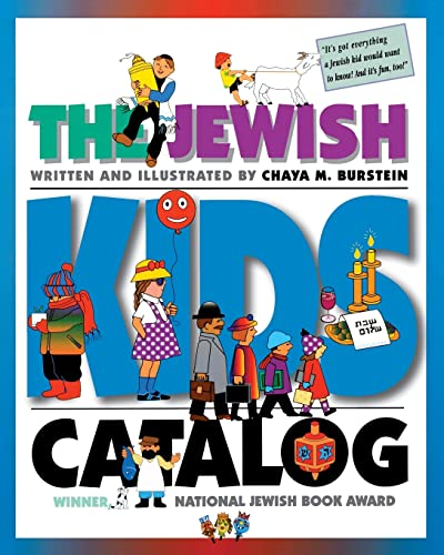 The Jewish Kids' Catalog: Burstein, Chaya M.