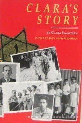 Clara's Story.: ISAACMAN, Clara.