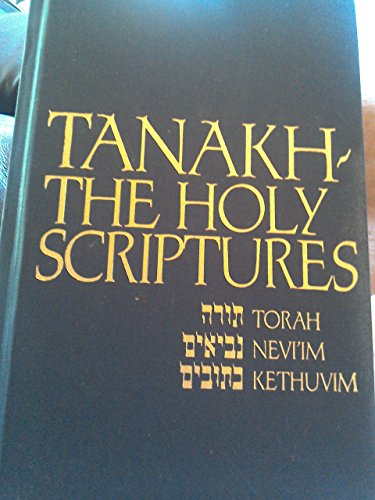 Tanakh : A New Translation of the Holy