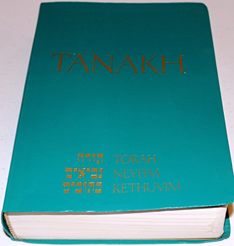 9780827602649 Tanakh A New Translation Of The Holy Scriptures According To Traditional Hebrew