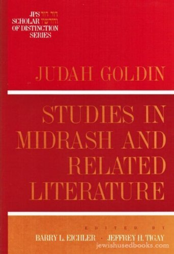 Studies in Midrash and Related Literature (JPS Scholar of Distinction Series) [SIGNED]: Goldin, ...