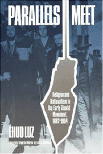 9780827602977: Parallels Meet: Religion and Nationalism in the Early Zionist Movement (English and Hebrew Edition)