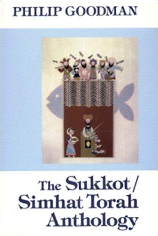9780827603028: The Sukkot/Simhat Torah Anthology (Holiday Anthologies Series)