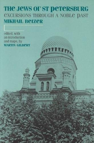 The Jews of St. Petersburg, excursions through: Beizer, Mikhail